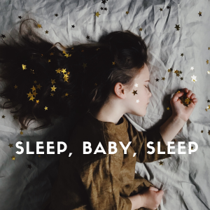 sleep, baby, sleep (1)